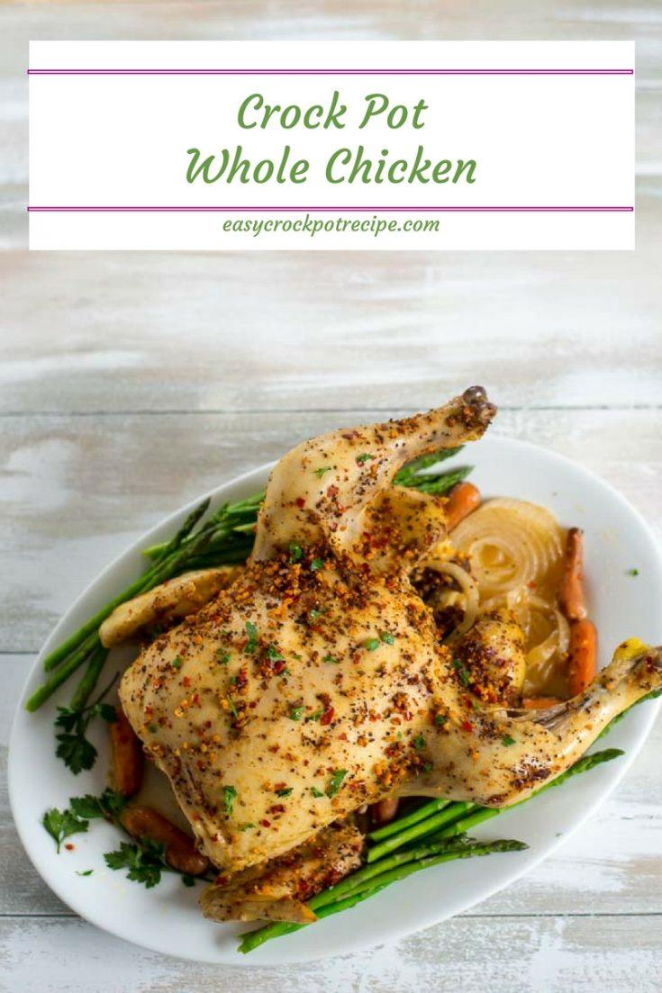 Crock Pot Whole Chicken Recipe